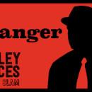 Valley Voices Story Slam: Stranger