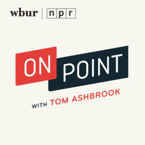 On Point with Tom Ashbrook Podcast